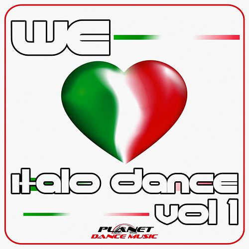 We Love Italo Dance Vol. 1 - EP di Various Artists
