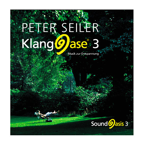 Klangoase 3 de Peter Seiler