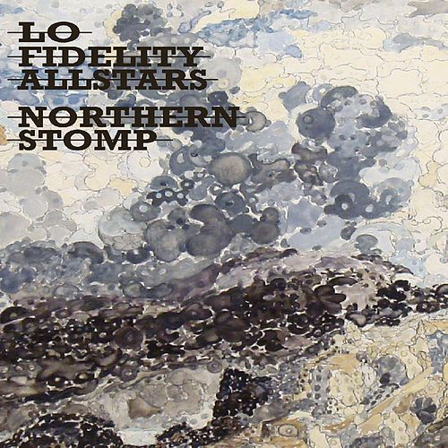 Northern Stomp by Lo Fidelity Allstars