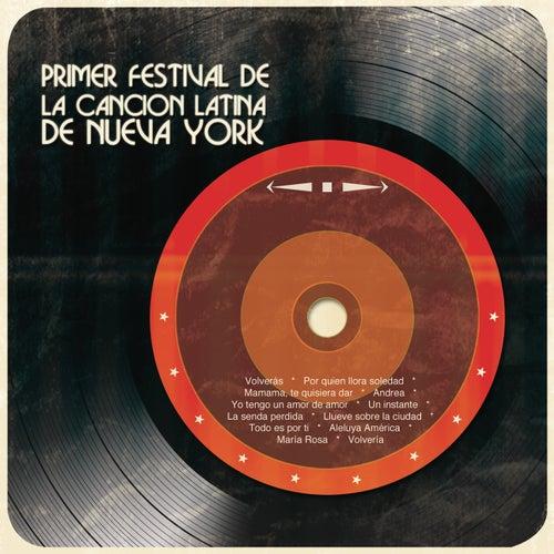 Primer Festival de la Canción Latina de Nueva York de Various Artists