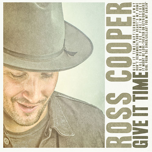 Give It Time by Ross Cooper
