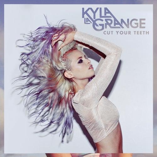 Cut Your Teeth by Kyla La Grange & Kygo