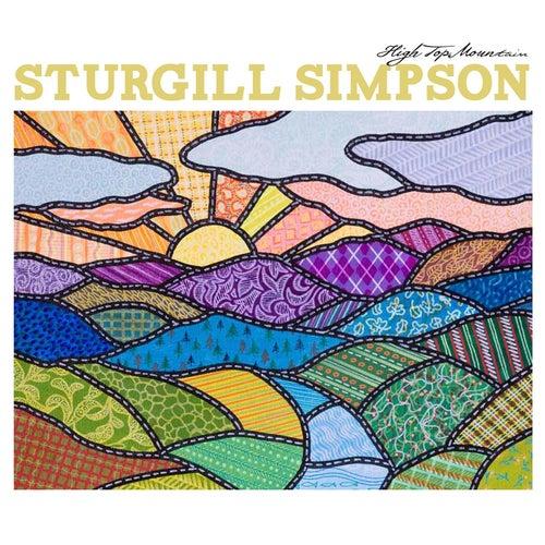 High Top Mountain von Sturgill Simpson