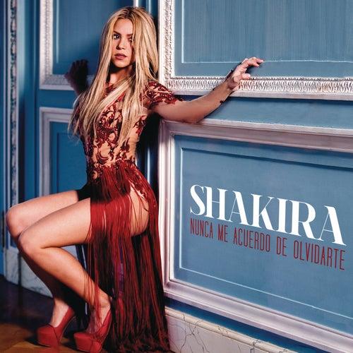 Nunca Me Acuerdo de Olvidarte de Shakira