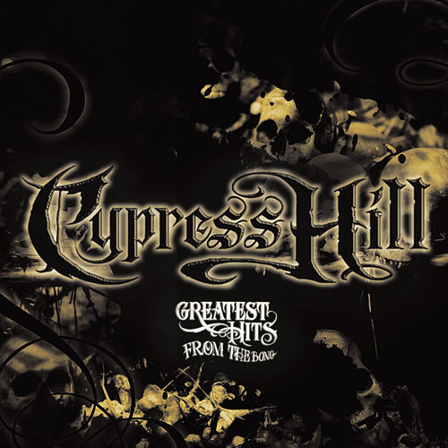 Greatest Hits From The Bong von Cypress Hill