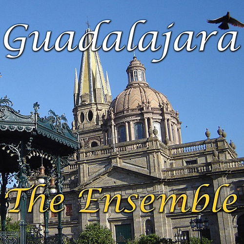 Guadalajara de Ensemble