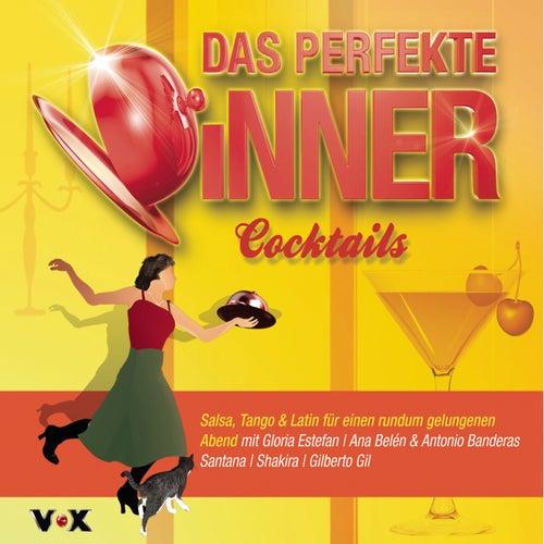 Das perfekte Dinner COCKTAIL von Various Artists