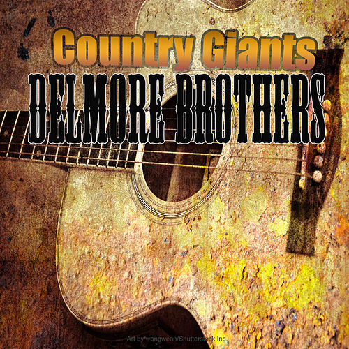 Country Giants by The Delmore Brothers