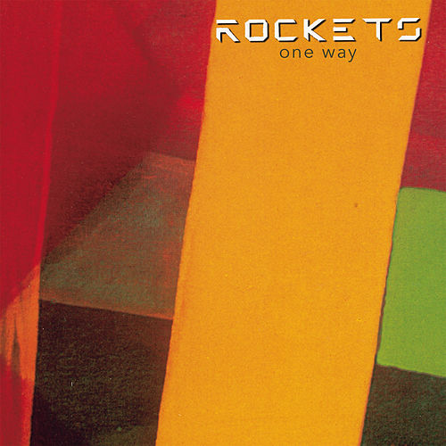 One Way/Alternative Ways de The Rockets