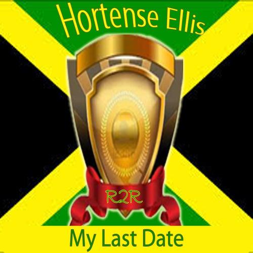 My Last Date by Hortense Ellis
