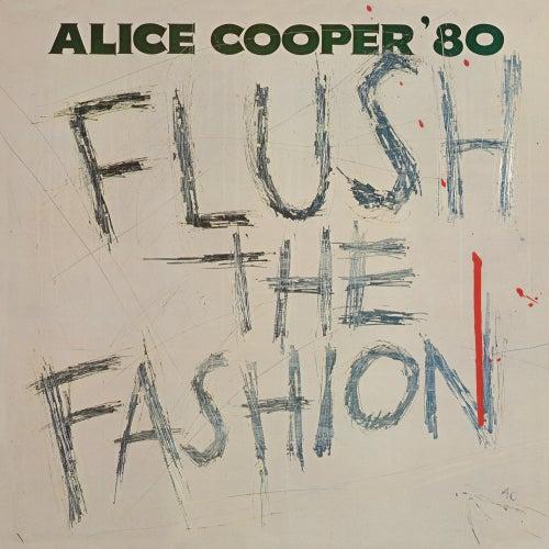 Flush The Fashion de Alice Cooper