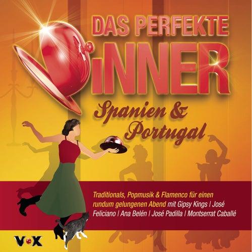 Das perfekte Dinner SPANIEN & PORTUGAL von Various Artists