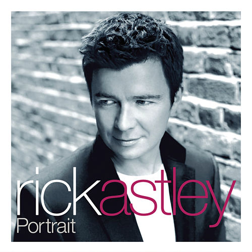 Portrait by Rick Astley