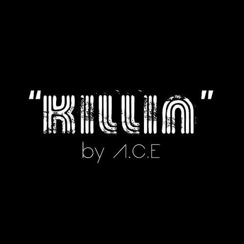 Killin' by A.C.E
