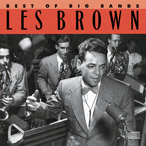 Best Of The Big Bands de Les Brown