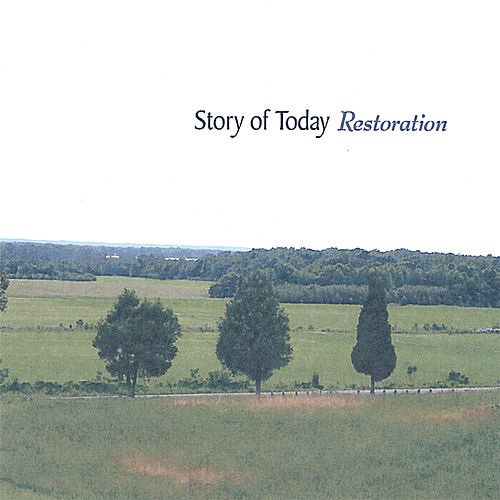 Restoration by Story of Today