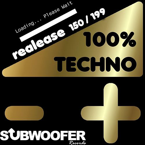 100% Techno Subwoofer Records, Vol. 4 (Release 150/199) de Various Artists