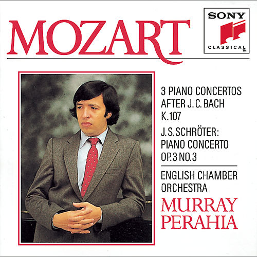 Mozart: Three Concertos for Piano and Orchestra, K. 107 (after 3 Sonatas by J. C. Bach) & Schröter:  Concerto for Piano and Orchestra in C Major, Op. 3, No. 3 von English Chamber Orchestra; Murray Perahia