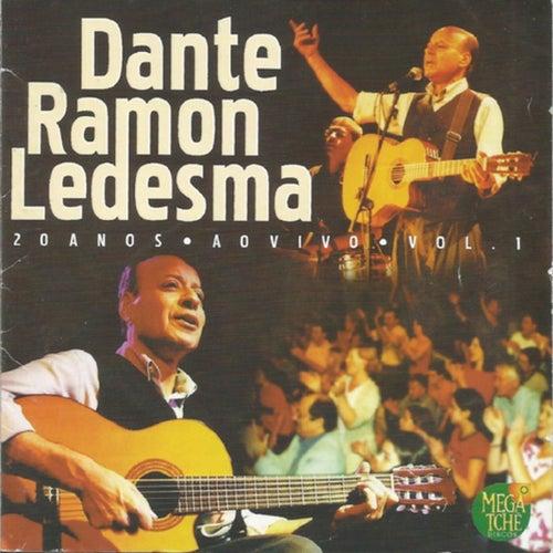 20 Anos, Vol. 1 (Ao Vivo) de Dante Ramon Ledesma