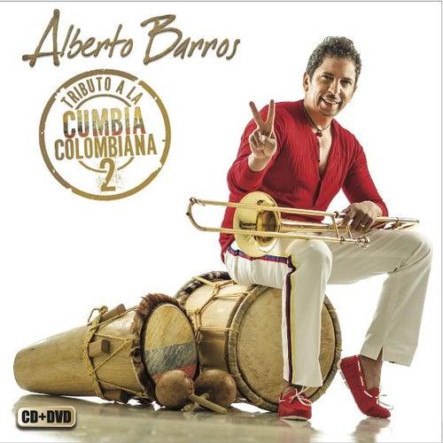 Tributo a La Cumbia Colombiana 2 by Alberto Barros