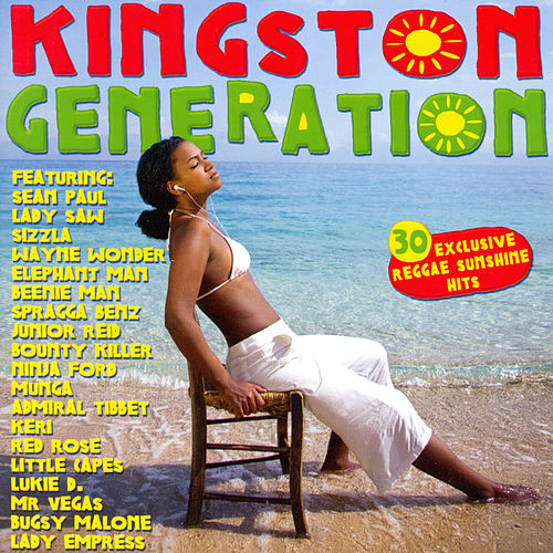 Kingston Generation (30 Reggae Sunshine Hits) by Various Artists