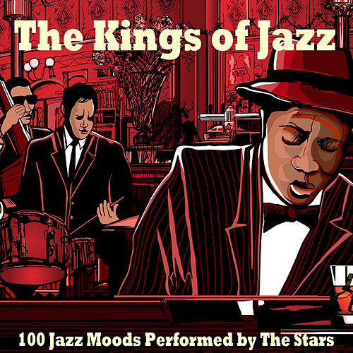 The Kings of Jazz (100 Jazz Moods Performed by the Stars) de Various Artists