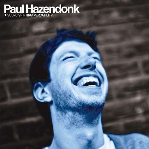 Sound Shifting: Versatility (CD2 - Mind) (Continuous DJ Mix) by Paul Hazendonk