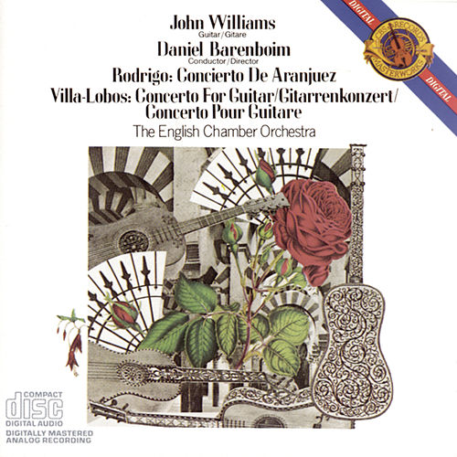 Rodrigo: Concierto de Aranjuez; Villa-Lobos: Concerto for Guitar and Small Orchestra by John Williams, James Brown, English Chamber Orchestra, Daniel Barenboim