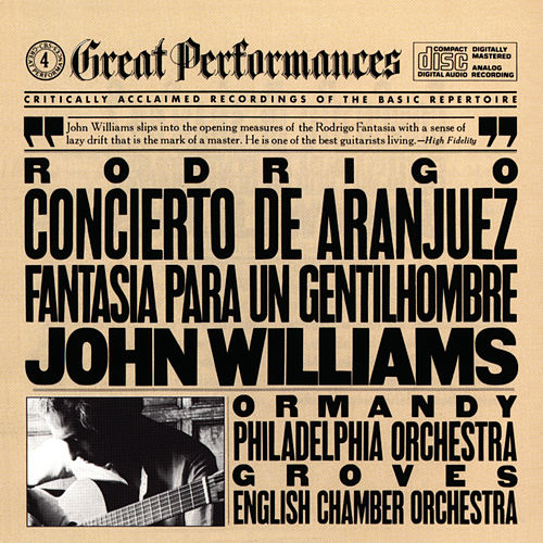 Rodrigo: Concierto de Aranjuez & Fantasía para un Gentilhombre by John Williams