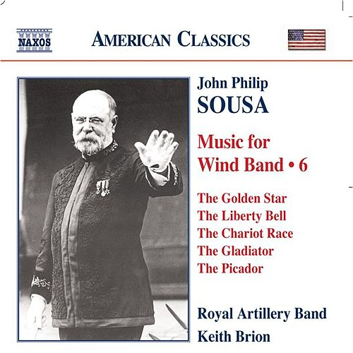 SOUSA: Music for Wind Band, Vol.  6 de Royal Artillery Band