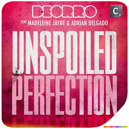 Unspoiled Perfection by Deorro