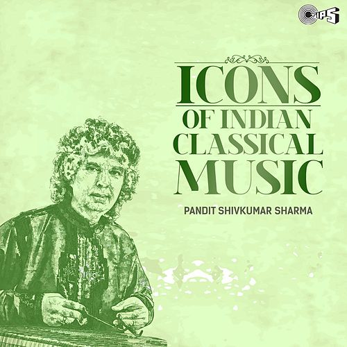Icons of Indian Classical Music: Pandit Shivkumar Sharma de Pandit Shivkumar Sharma