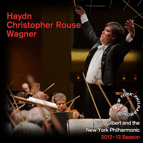 Haydn, Christopher Rouse, Wagner von New York Philharmonic