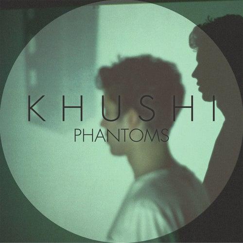 Phantoms de Khushi