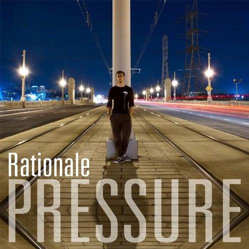 Pressure de Rationale