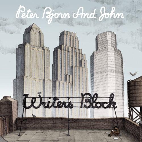 Writer's Block by Peter Bjorn and John