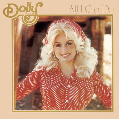 All I Can Do de Dolly Parton