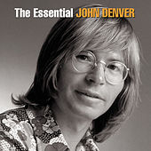 The Essential John Denver by John Denver