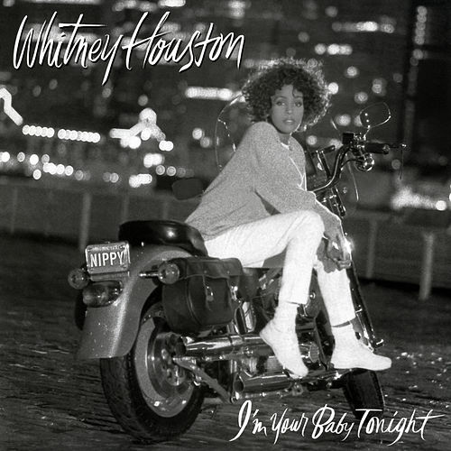I'm Your Baby Tonight fra Whitney Houston