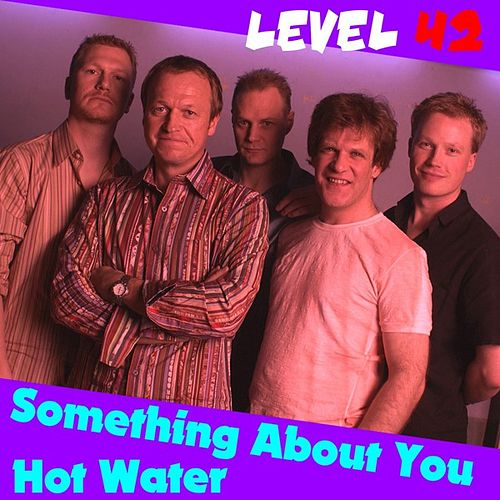 Something About You de Level 42 : Napster