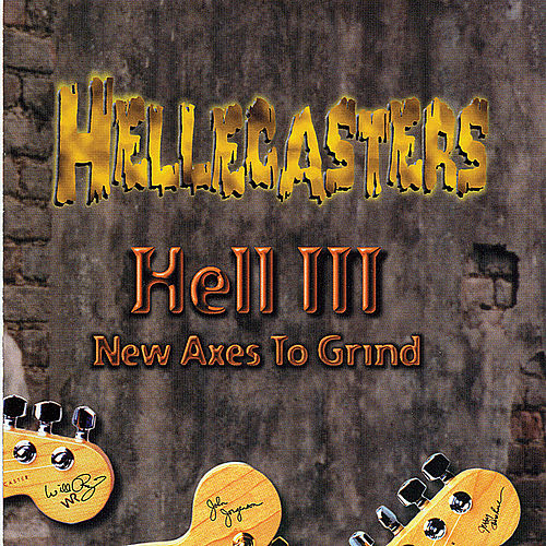 Hell 3: New Axes to Grind de Hellecasters