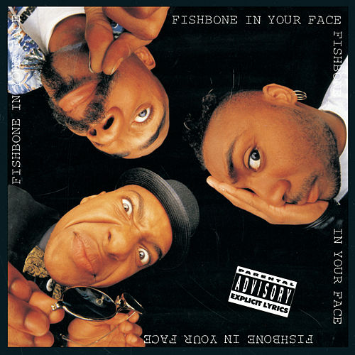 In Your Face by Fishbone