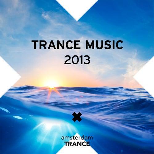 Trance Music 2013 - EP di Various Artists
