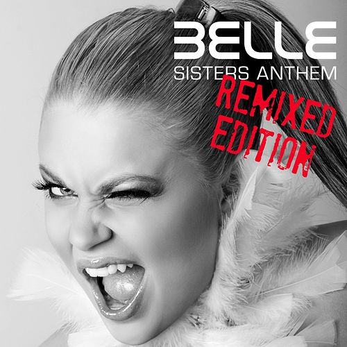 Sisters Anthem - EP by Belle