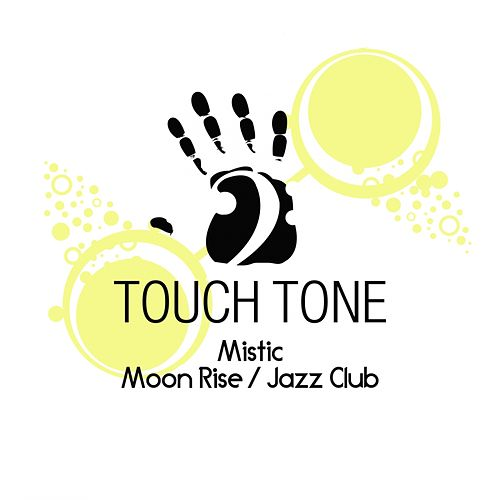 Moon Rise / Jazz Club - Single de Mistic