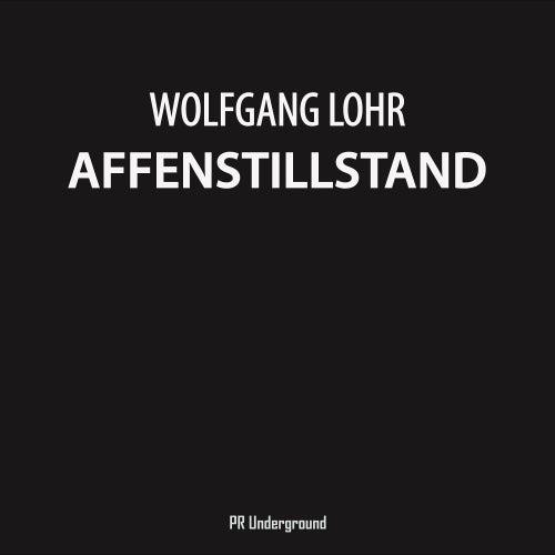 Affenstillstand - Single von Wolfgang Lohr