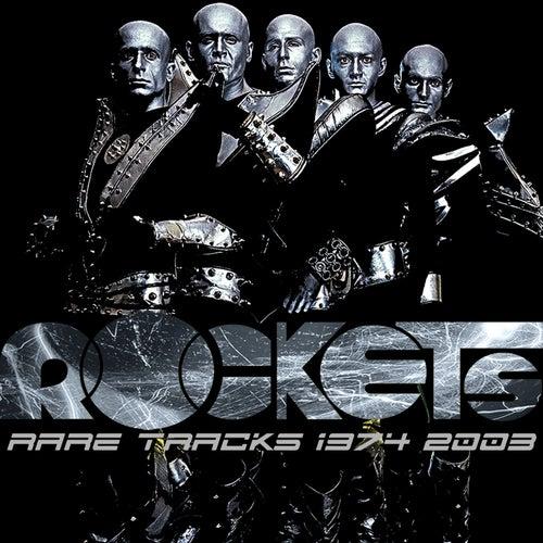 Rare Tracks 1974-2003 de The Rockets