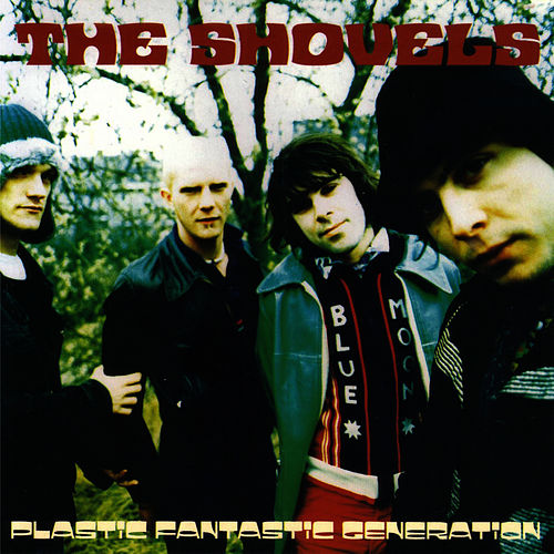 Plastic Fantastic Generation by The Shovels