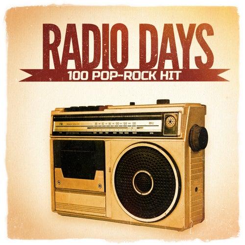 Radio Days, Vol. 4: 100 Pop-Rock Hits aus den 60er und 70er Jahren by Various Artists