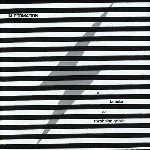 In Formation - A TributeTo Throbbing Gristle de Various Artists